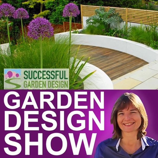 Garden Design Show Podcast Podtail