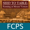 Seed to Table:  Farming at Mount Vernon