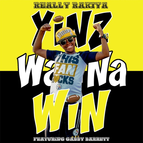 Yinz Wanna Win (feat. Gabby Barrett) - Single