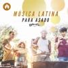 Música Latina para Asado