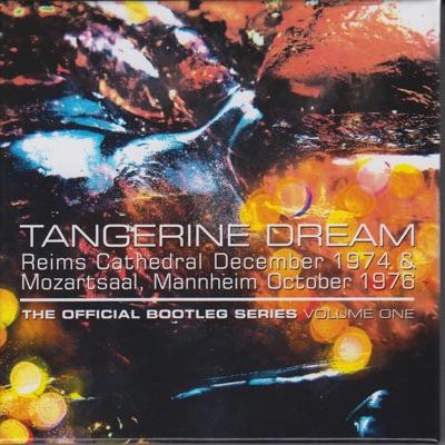 The Official Bootleg Series, Vol. 1 (Live) - Tangerine Dream