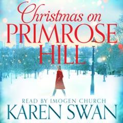 Christmas on Primrose Hill (Unabridged)
