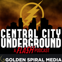 Podcast cover art for Central City Underground a Flash Fan Podcast