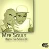 Bless the Souls - Mfr Souls