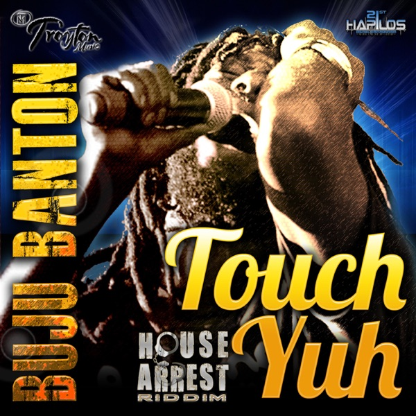Touch Yuh - Single