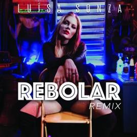 Luísa Sonza – Rebolar (Remix) – EP [iTunes Plus AAC M4A]