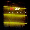 Like This (feat. Sean Paul) - Single, Ricky Blaze