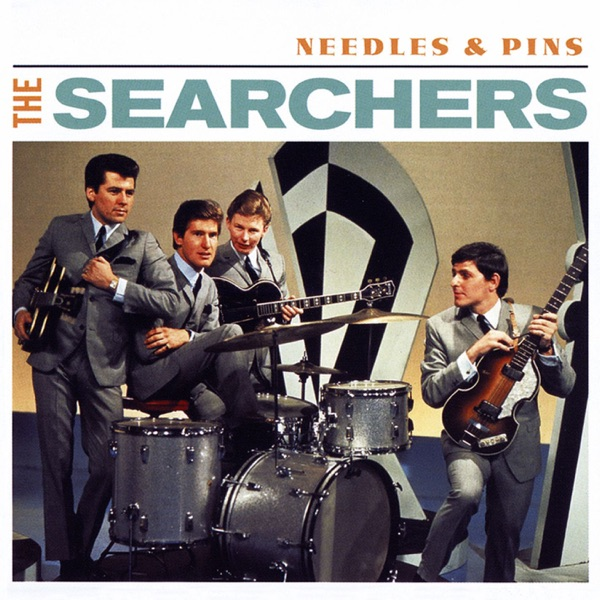 Searchers - Needles And Pins