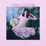 Carly Simon - That's the Way I've Always Heard It Should Be