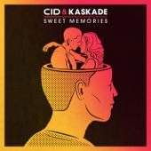 Sweet Memories - CID & Kaskade