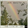 The Life of Jon - EP, Jon Smith