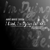 I Lied, I'm Dying Inside (Prhymekid Remix)