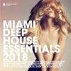 Miami Deep House Essentials 2018