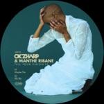 Okzharp & Manthe Ribane - B U