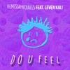Do U Feel (feat. Leven Kali) - Single, VenessaMichaels