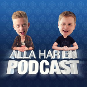 ALLA HAR EN PODCAST