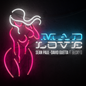 Mad Love (feat. Becky G)-Sean Paul & David Guetta