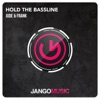 Jude & Frank - Hold the Bassline  Single Album