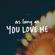 As Long as You Love Me - Sleeping At Last