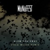Blow You Away (Doug Weier Remix) - Single, Manafest