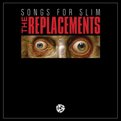 Songs for Slim - EP - The Replacements