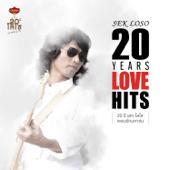 Sek Loso 20 Years Love Hits