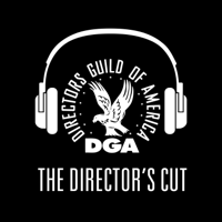 The Director's Cut - A DGA Podcast podcast