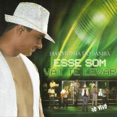 Este Som Vai Te Levar - Ao Vivo - Harmonia do Samba