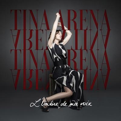 L'ombre de ma voix - Single - Tina Arena