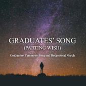 Graduates' Song (Parting Wish)