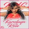 Lo Que Son las Cosas - Single - Karolayn the Rose