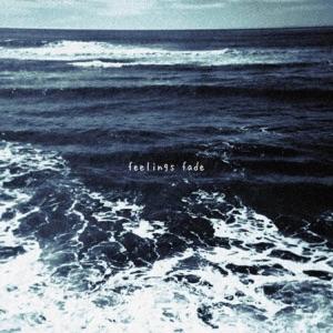 Feelings Fade (feat. RKCB) - Single Mp3 Download