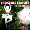 Christmas Classics - Charles Mathews