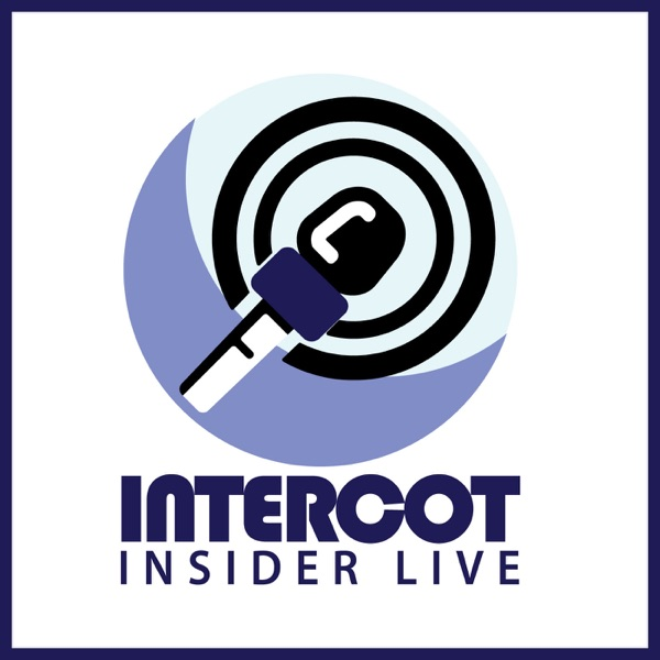 INTERCOT Insider Live - Disney Podcast