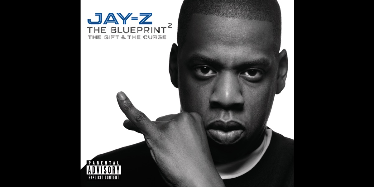 The blueprint 2 the gift the curse by jay z on itunes malvernweather Image collections