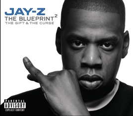 The blueprint 2 the gift the curse by jay z on itunes the blueprint 2 the gift the curse jay z malvernweather Gallery