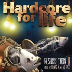 Hardcore for Life - Resurrection II