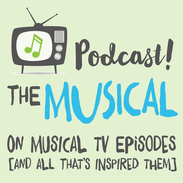 Podcast! The Musical
