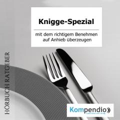 Knigge-Spezial: Mit dem richtigem Benehmen auf Anhieb überzeugen