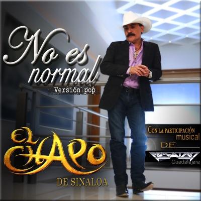 No Es Normal (feat. Megaton Guadalajara) - Single - El Chapo De Sinaloa