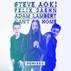 Can t Go Home feat Adam Lambert Remixes Single