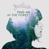 Find Me in the Forest - Single - GoodLuck