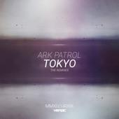 Ark Patrol - Tokyo