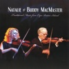 Traditional Music From Cape Breton Island - Natalie MacMaster & Buddy MacMaster