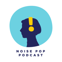 Podcast cover art for The Noise Pop Podcast