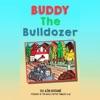 Buddy the Bulldozer (Unabridged)