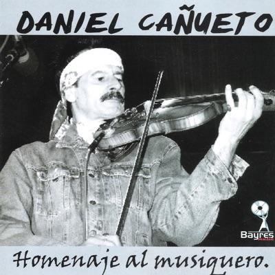 Homenaje al Musiquero - Daniel Cañueto