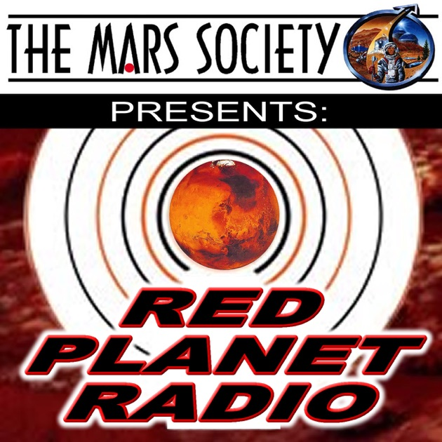 Red Planet Radio by Mars Society on Apple Podcasts  Red Planet Radi...