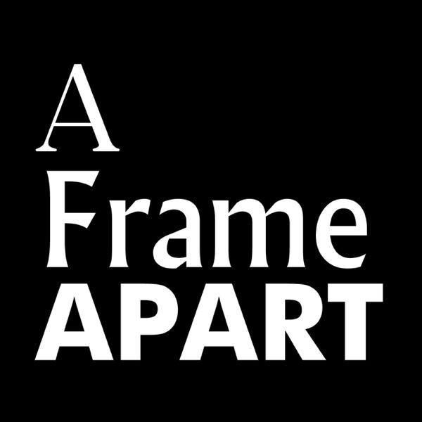 A Frame Apart