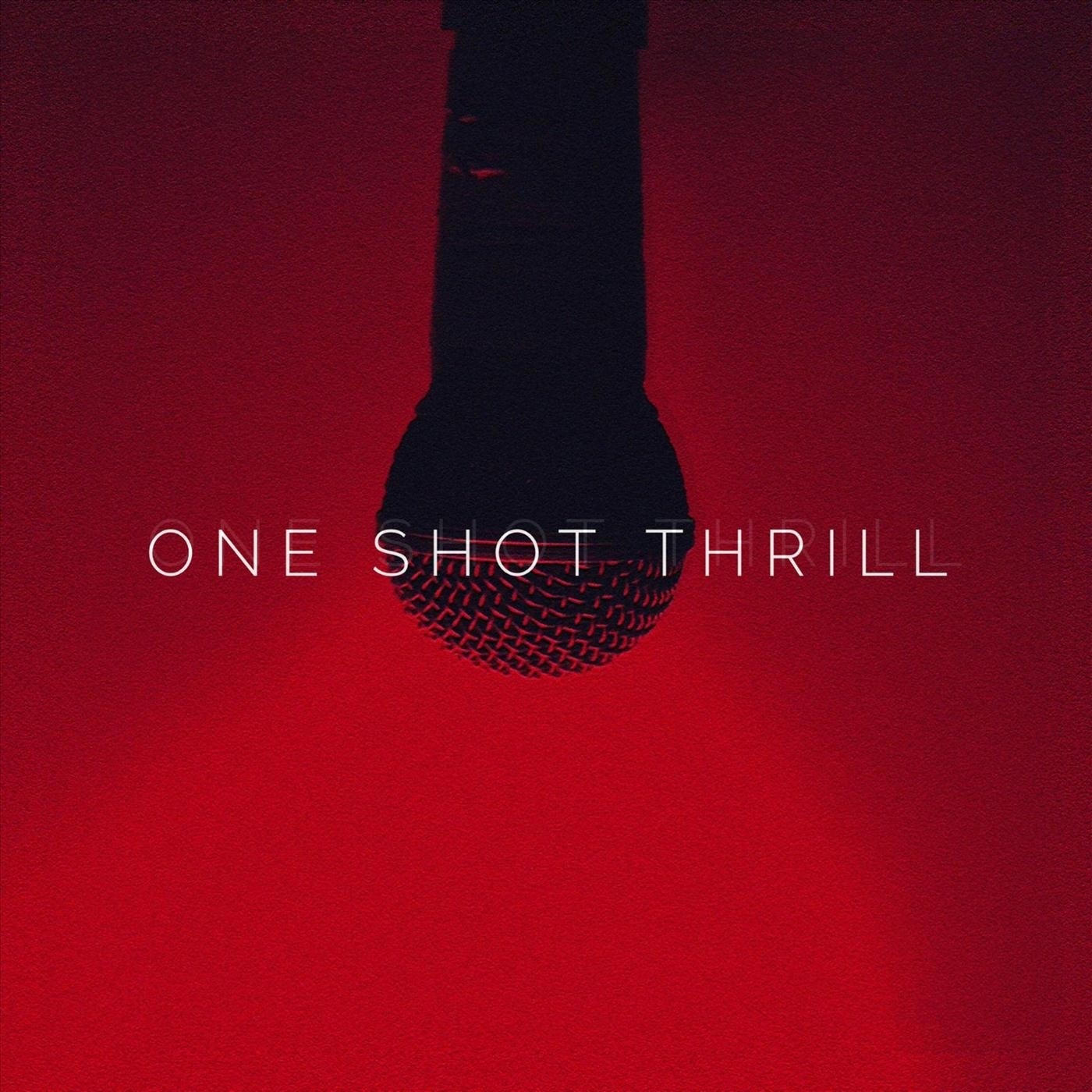 One Shot Thrill - Stay [single] (2018)